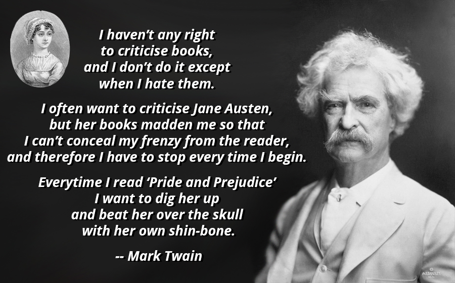 """I want to dig her up and beat her over the skull with her own shin-bone."" Mark Twain [900×560][OC]"