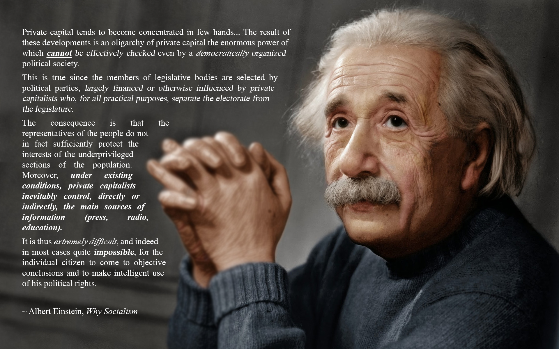 "Albert Einstein on capitalism being another ""predatory phase"" of human development. Written a lifetime ago, it still rings true to this day. [1920 x 1200][OC]"