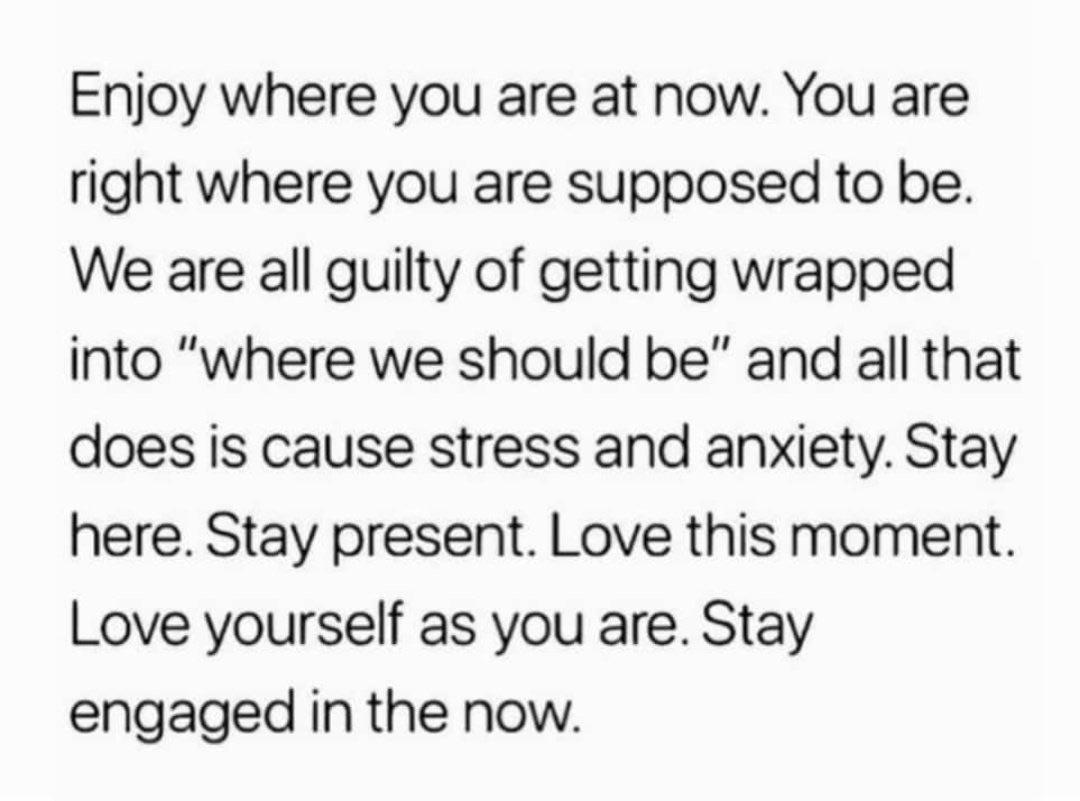[IMAGE] Embrace your present.