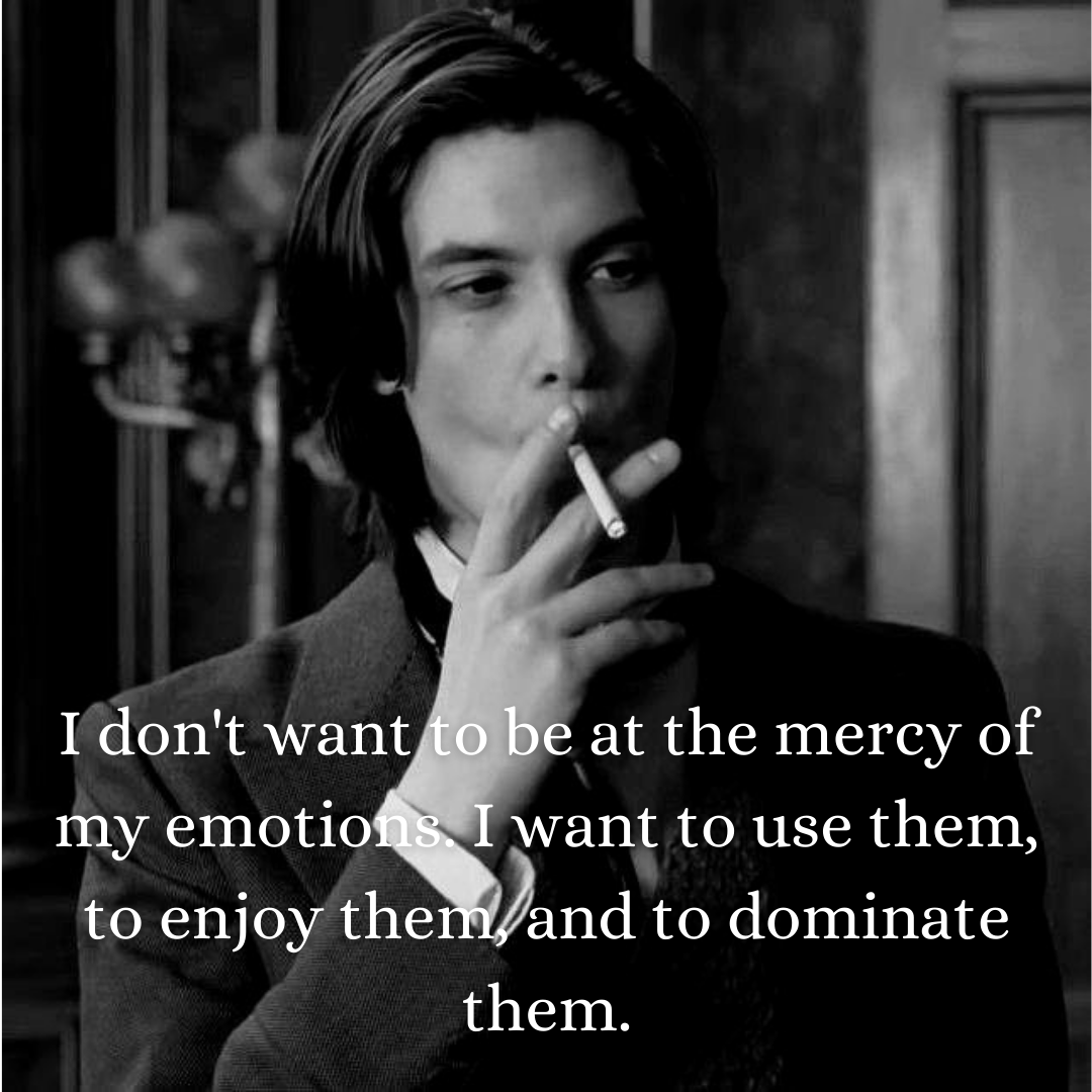 """I don't want to be at the mercy of my emotions. I want to use them, to enjoy them, and to dominate them."" – Oscar Wilde [400×400]"