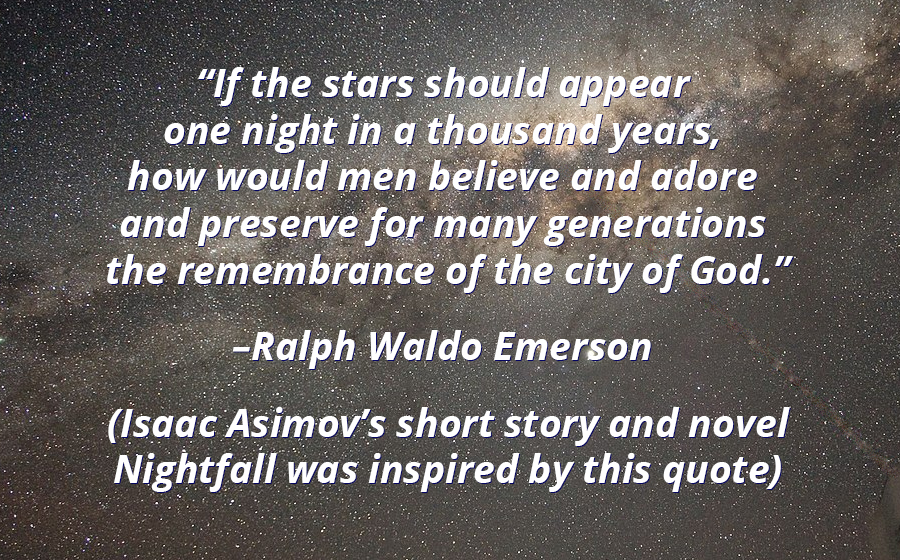 """If the stars should appear one night in a thousand years…"" Ralph Waldo Emerson [900×560][OC]"