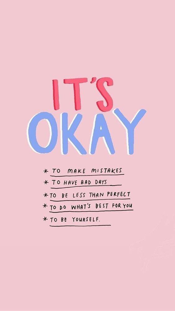 "[Image] ""It's okay to be human"""