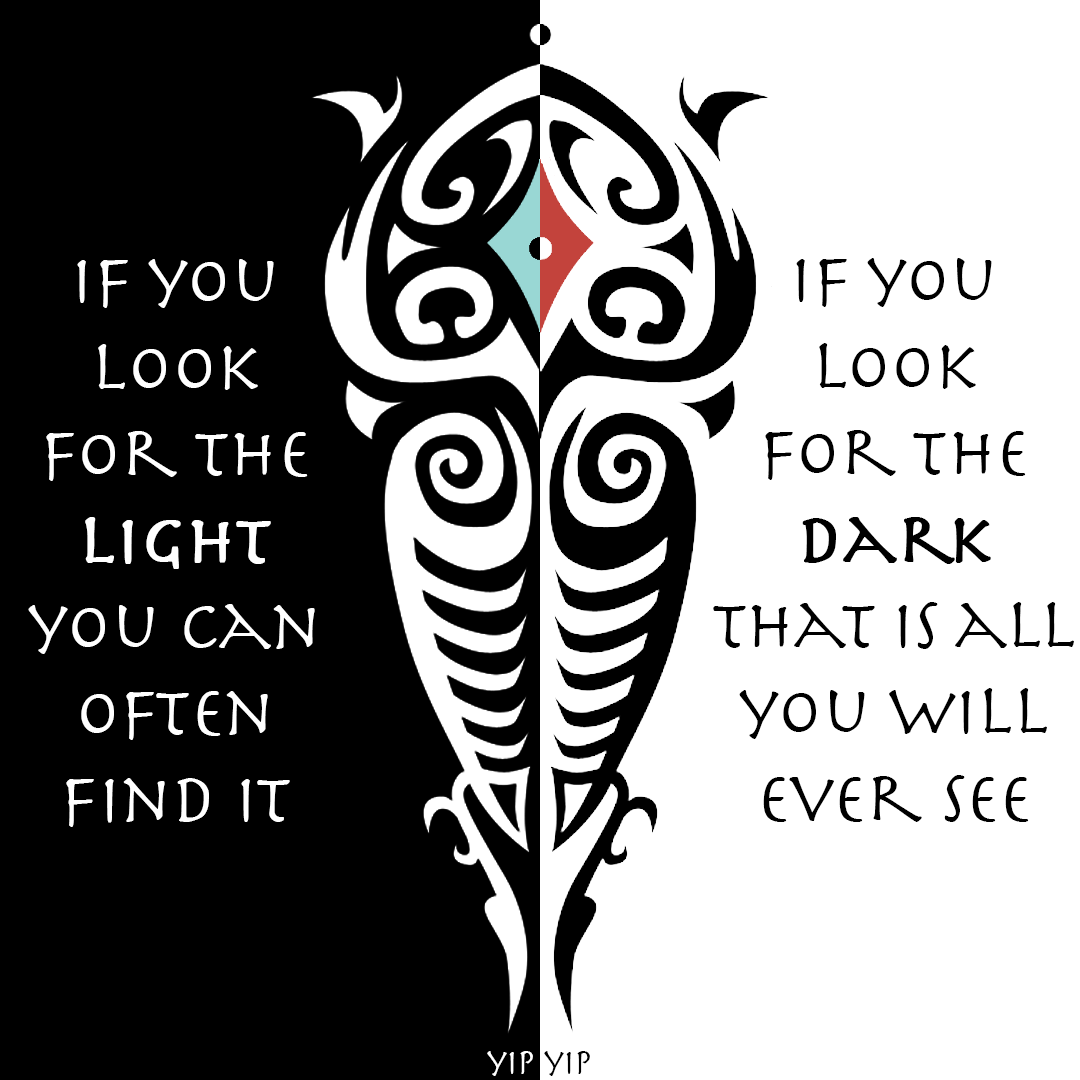 """If you look for the light you can oftend find it. If you look for the dark, that is all you will ever see."" – Iroh, TLOK S2E10"