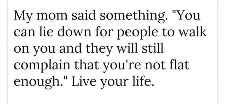 [Image] Live your life.
