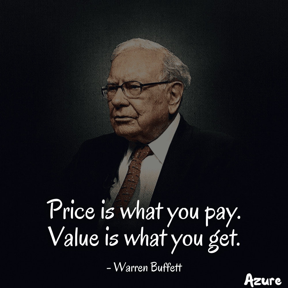 """Price is what you pay. Value is what you get."" – Warren Buffett (azuremotivation) [1000×1000]"