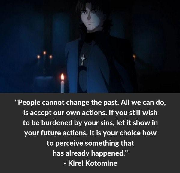 """People cannot change the past. All we can do, is accept our own actions."" – Kirei Kotomine [599 x 575]"