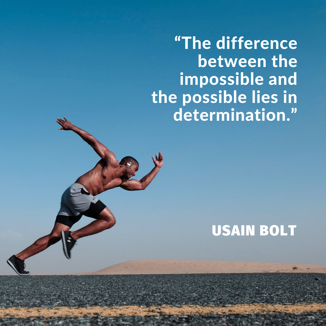 """""""The difference between the impossible and the possible lies in determination."""" – Usain Bolt (1080*1080)"""
