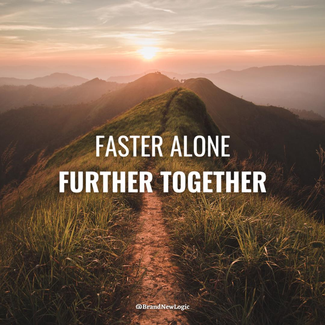 """Faster alone further together"" – African Proverb [1080×1080]"