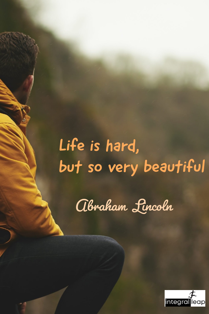 """ Life is hard, But so very beautiful "" Abraham Lincoln [735×1102]"
