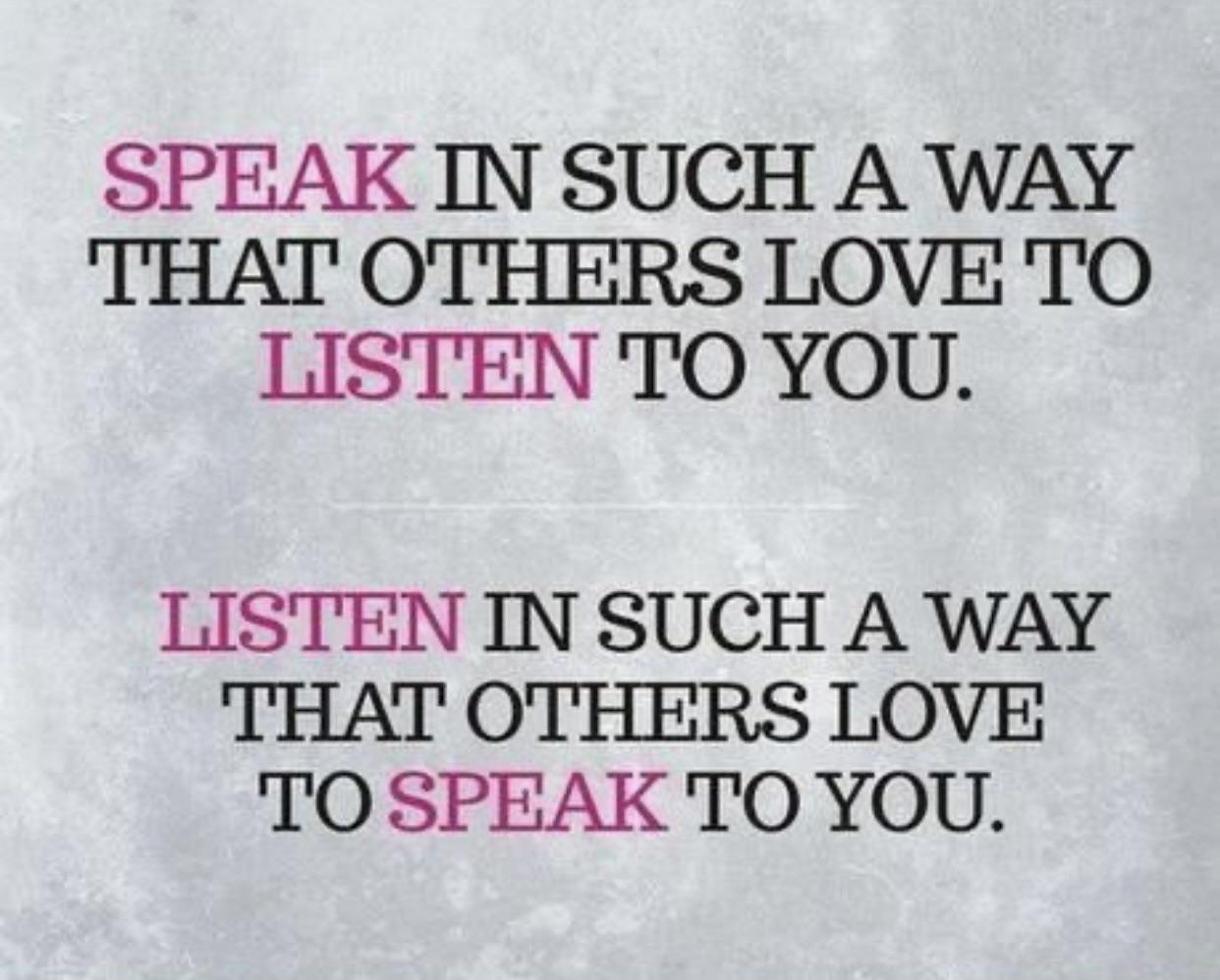 [Image] When you take the time to listen to someone, really take the time to listen properly; it shows you value the person, which is the ultimate form of respect.