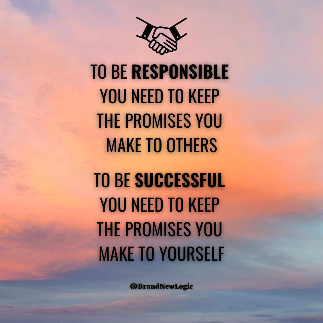 """To be responsible, you need to keep the promises you make to others. To be successful, you need to keep the promises you make to yourself."" – Marie Forleo [1080×1080]"