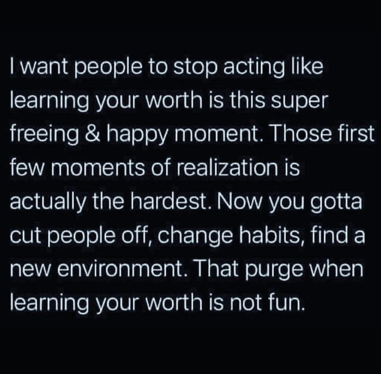 [Image] Learning your worth. It's not an easy journey.