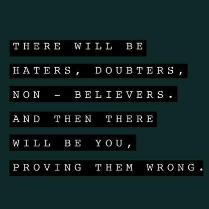 [Image] Prove them Wrong.