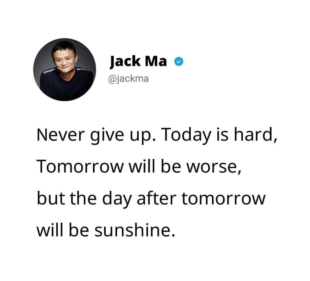 Never give up. Today is hard, Tomorrow will be worse, but the day after tomorrow will be sunshine. https://inspirational.ly