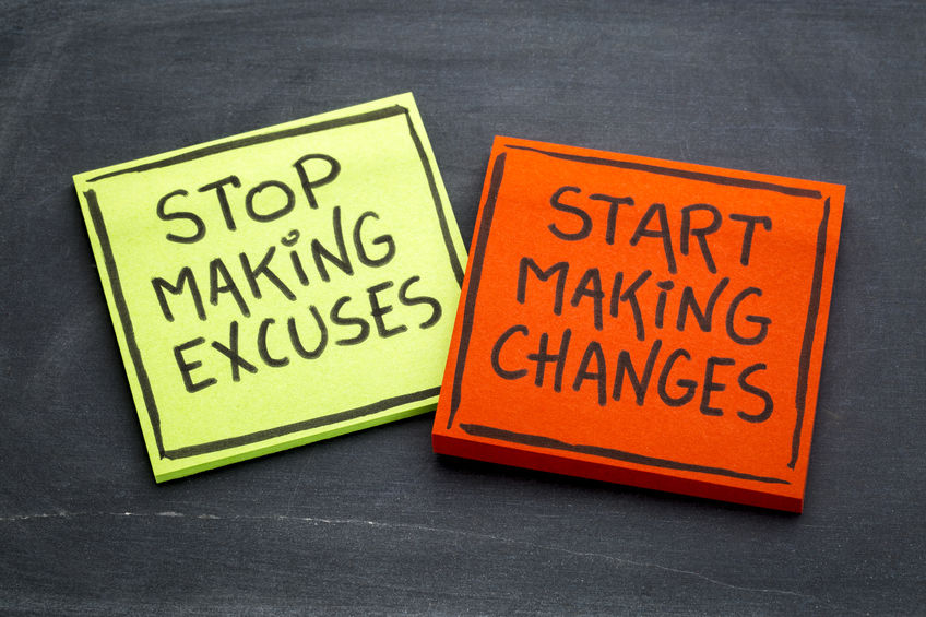 [Image] Stop making excuses. Start making changes.