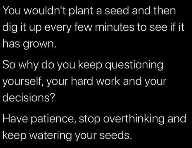 [Image] Have Patience and Keep going on!