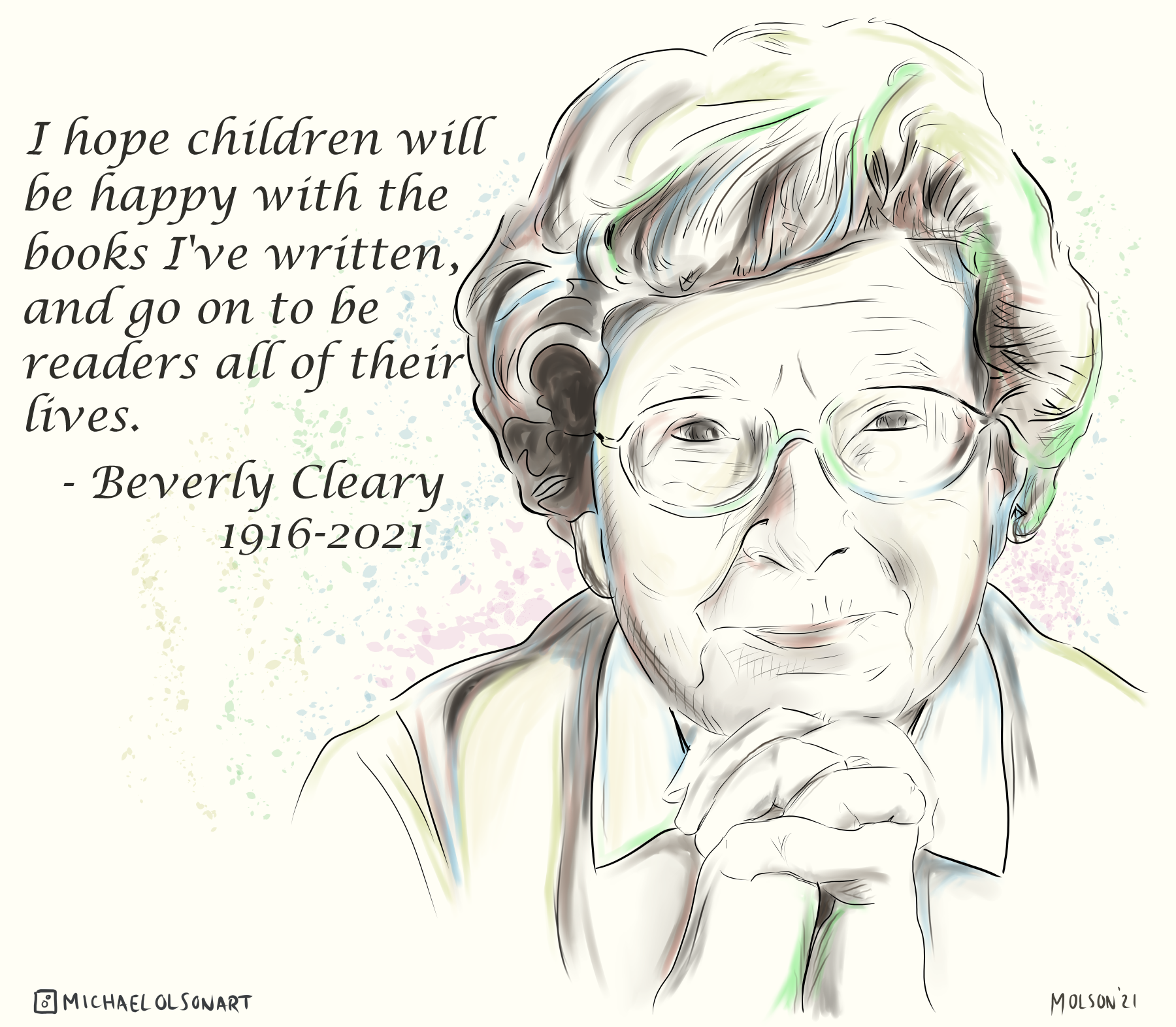 """I hope children will be happy with the books I've written, and go on to be readers all of their lives"" – Rest in peace, Beverly Cleary. [1800*1572]"
