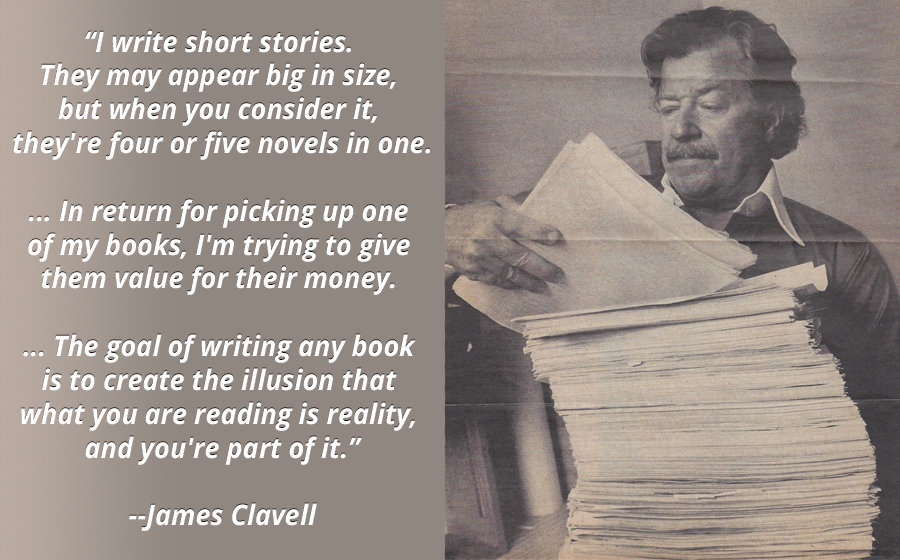 """I write short stories. They may appear big in size…"" James Clavell [900×560][OC]"