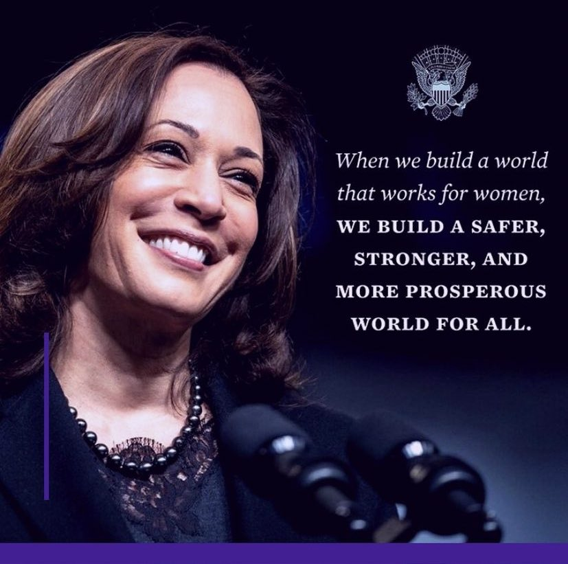 When we build a world that works for women….. Kamala Harris [827*821]