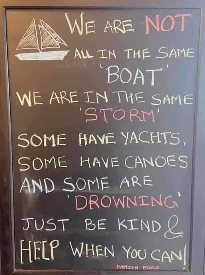[Image] Always be kind in these trying times.