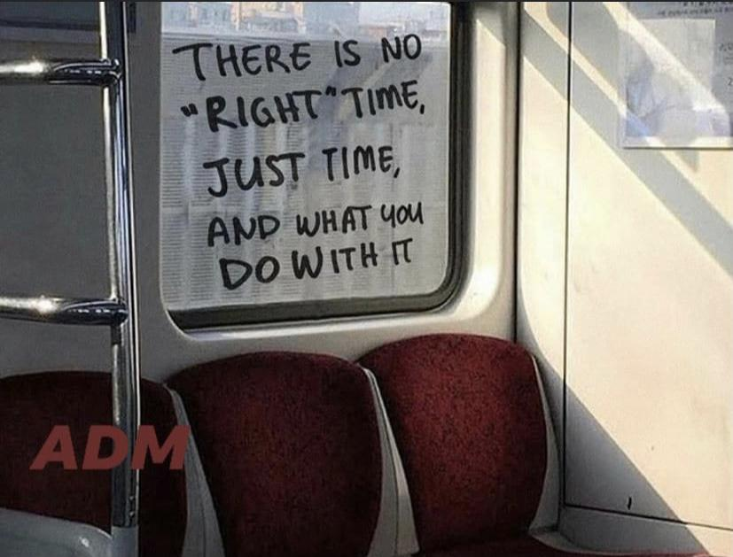 [Image] There is no 'right' time