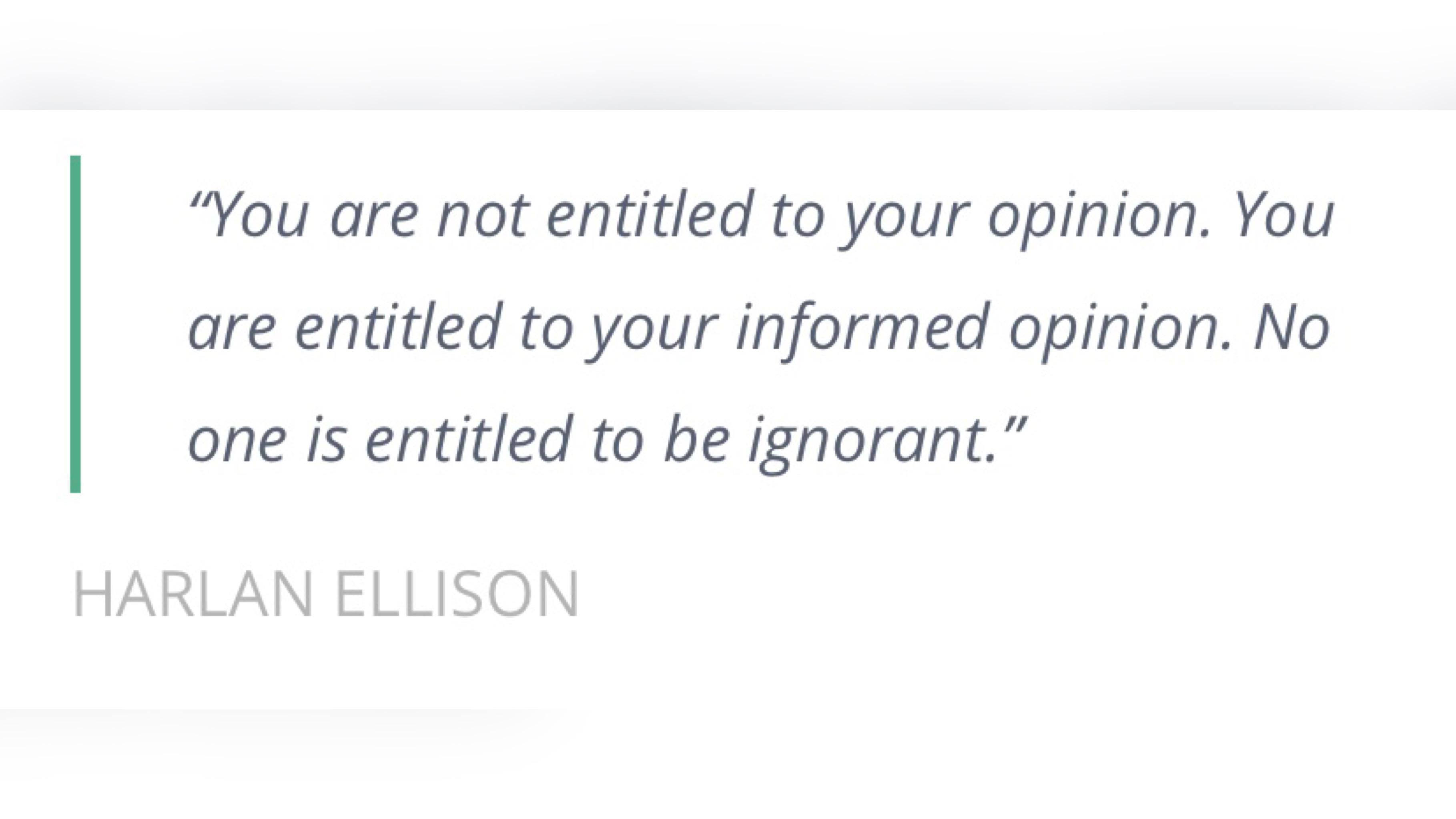 """You are not entitled to your opinion"" ~ Harlan Ellison [1280×720]"