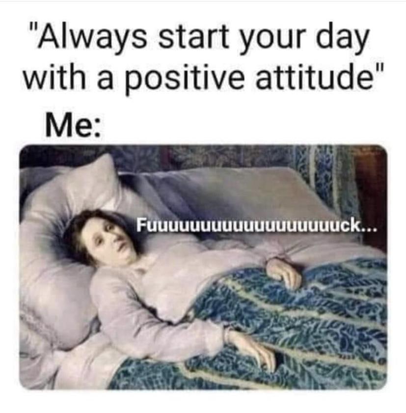 [Image] A positive attitude