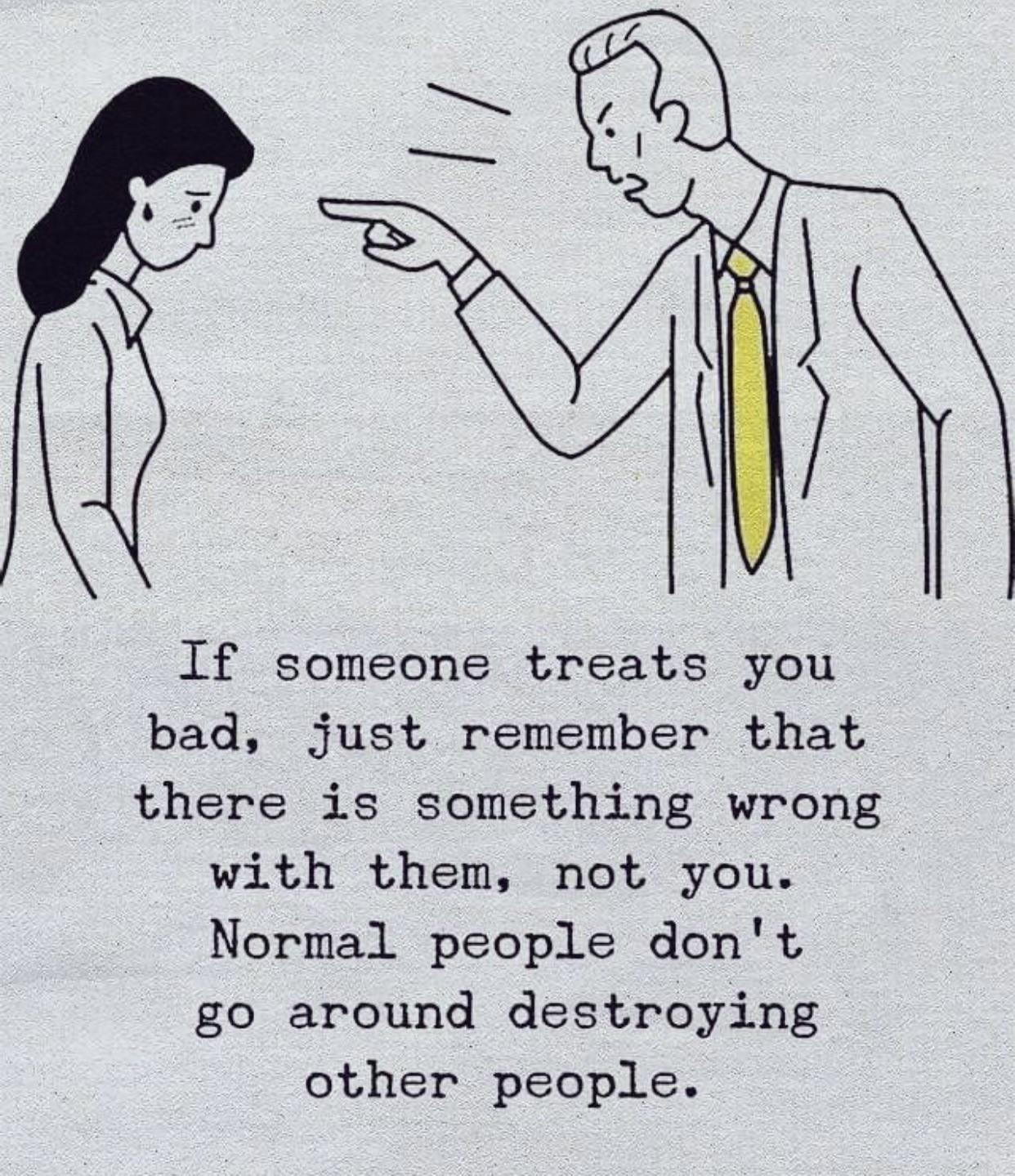 [Image] Normal people don't go around destroying other people.