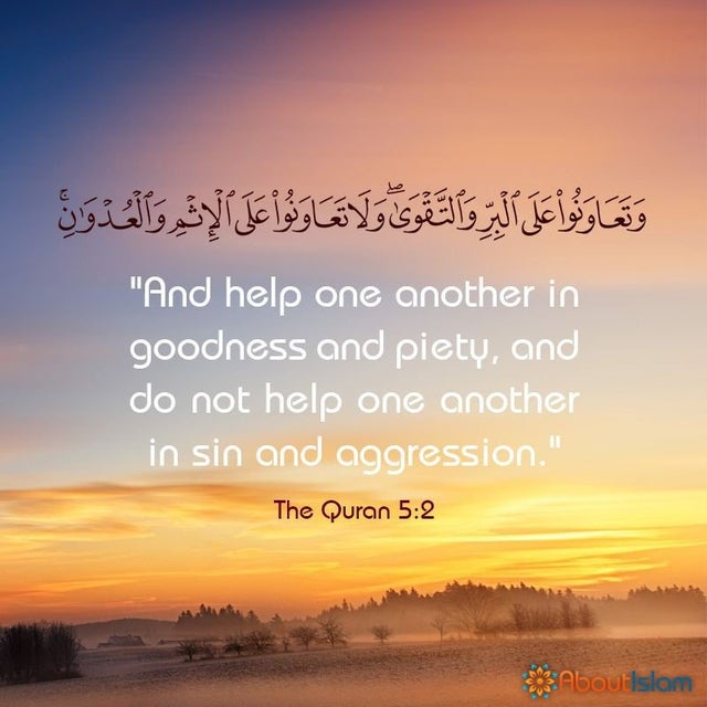 And help one another in goodness and piety, and do not help one another in sin and aggression-Quranic verse 5-2 [640×640]