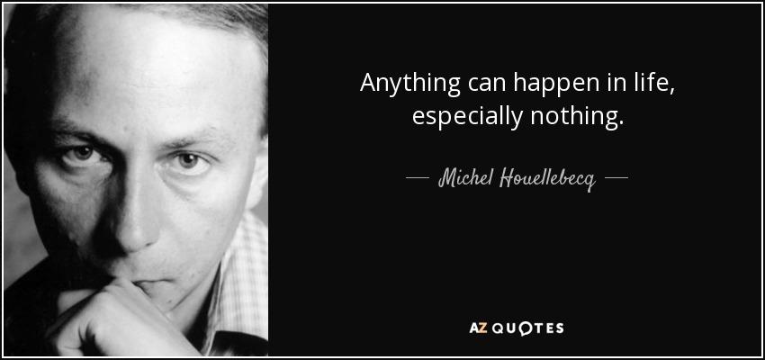Michel Houellebecq – Anything [800×450]