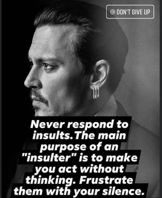 [Image] Don't bother responding to insults. Remain calm and collected.