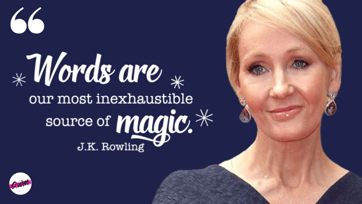 """""""Words are our most inexhaustible source of magic."""" – J.K Rowling [1200*675]"""