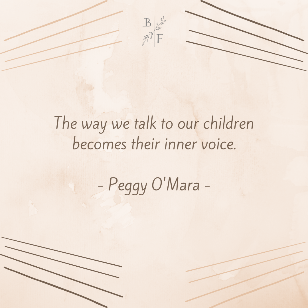 """The way we talk to our children becomes their inner voice."" – Peggy O'Mara [1080×1080]"