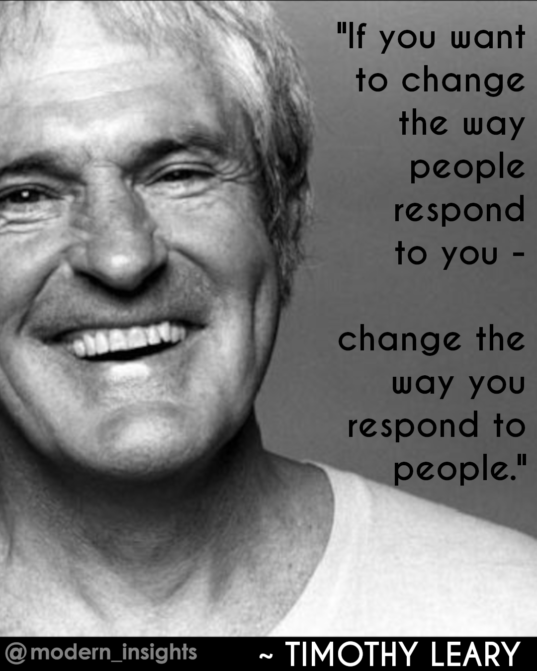 """""""If you want to change the way people respond to you – change the way you respond to people."""" [1080×1350]"""
