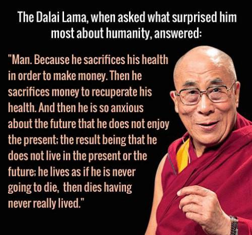 "[Image] ""Humanity"" ~ The Dalai Lama"