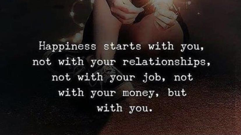 [Image] Happiness starts with you.