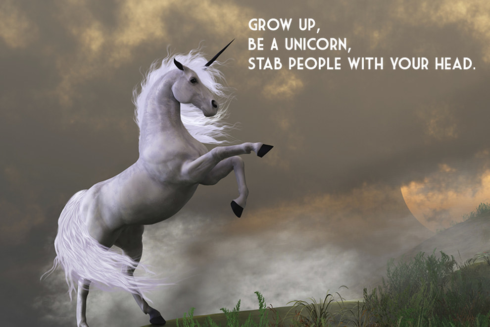 E: A UNICORN, '* a ; STAB PEOPLE WITH voun HEAD. https://inspirational.ly