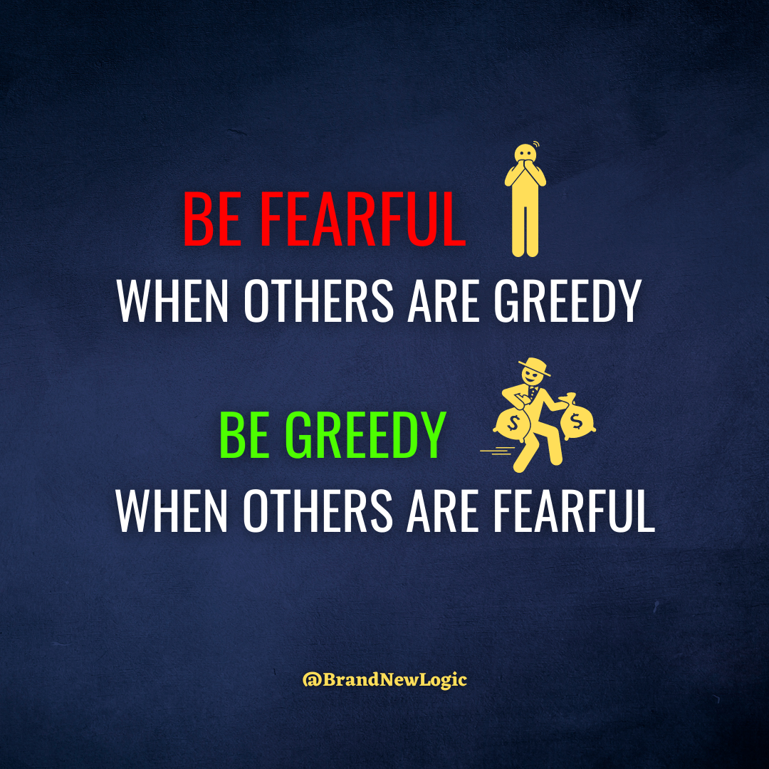 """""""Be fearful when others are greedy and be greedy when others are fearful"""" – Warren Buffett [1080×1080]"""