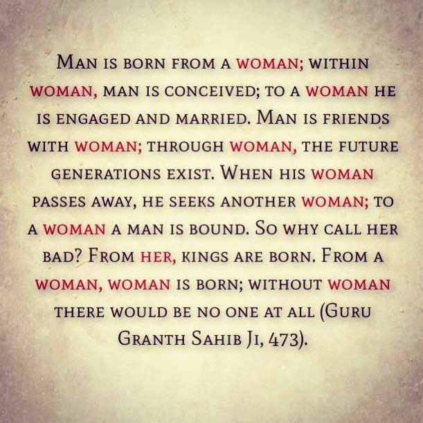 This quote was given by Guru nanak dev ji he was a life preacher in 15 century in India when the women were treated miserably and from him a new religion started know as Sikhism and expanded upto 30 million in now days