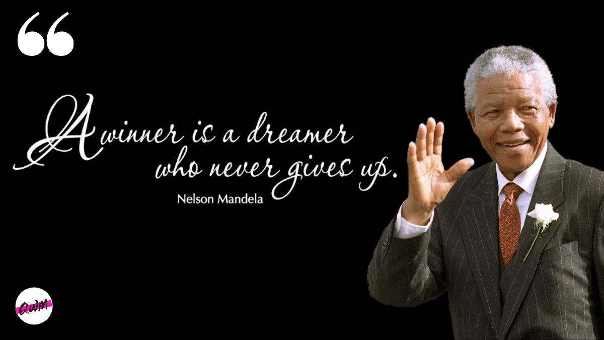 """""""A winner is a dreamer who never gives up."""" – Nelson Mandela [1200*675]"""