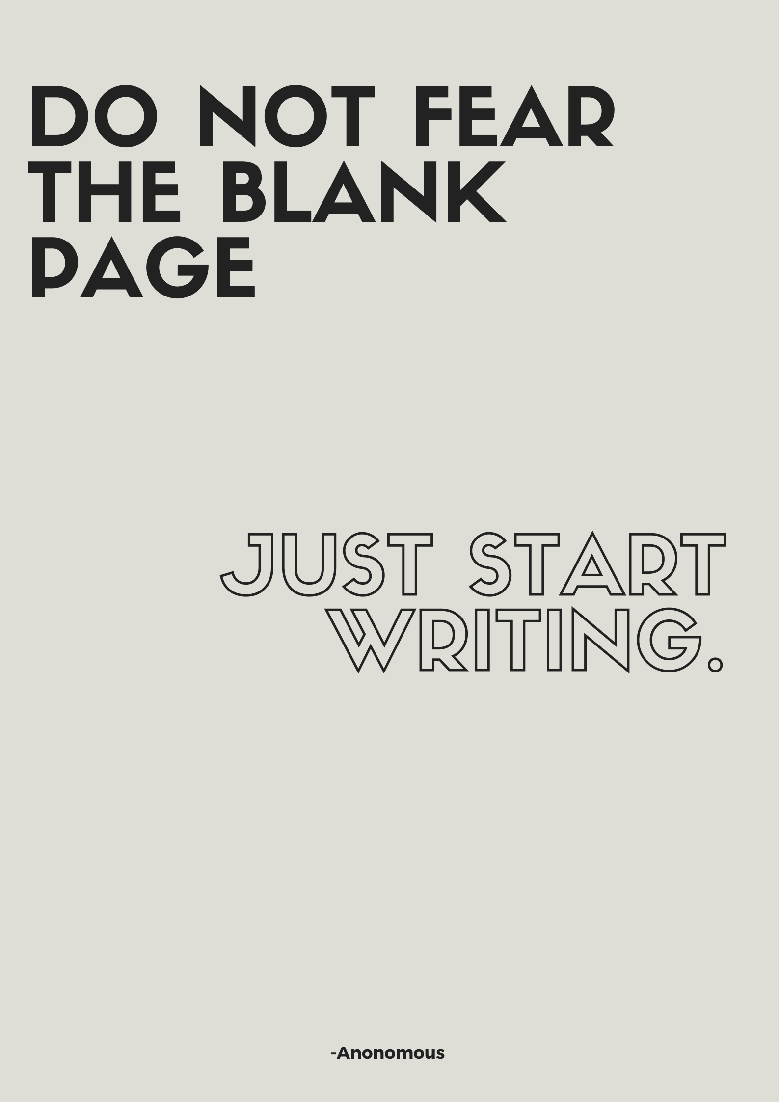 [Image] Write first, it can be anything. The ideas will come later.