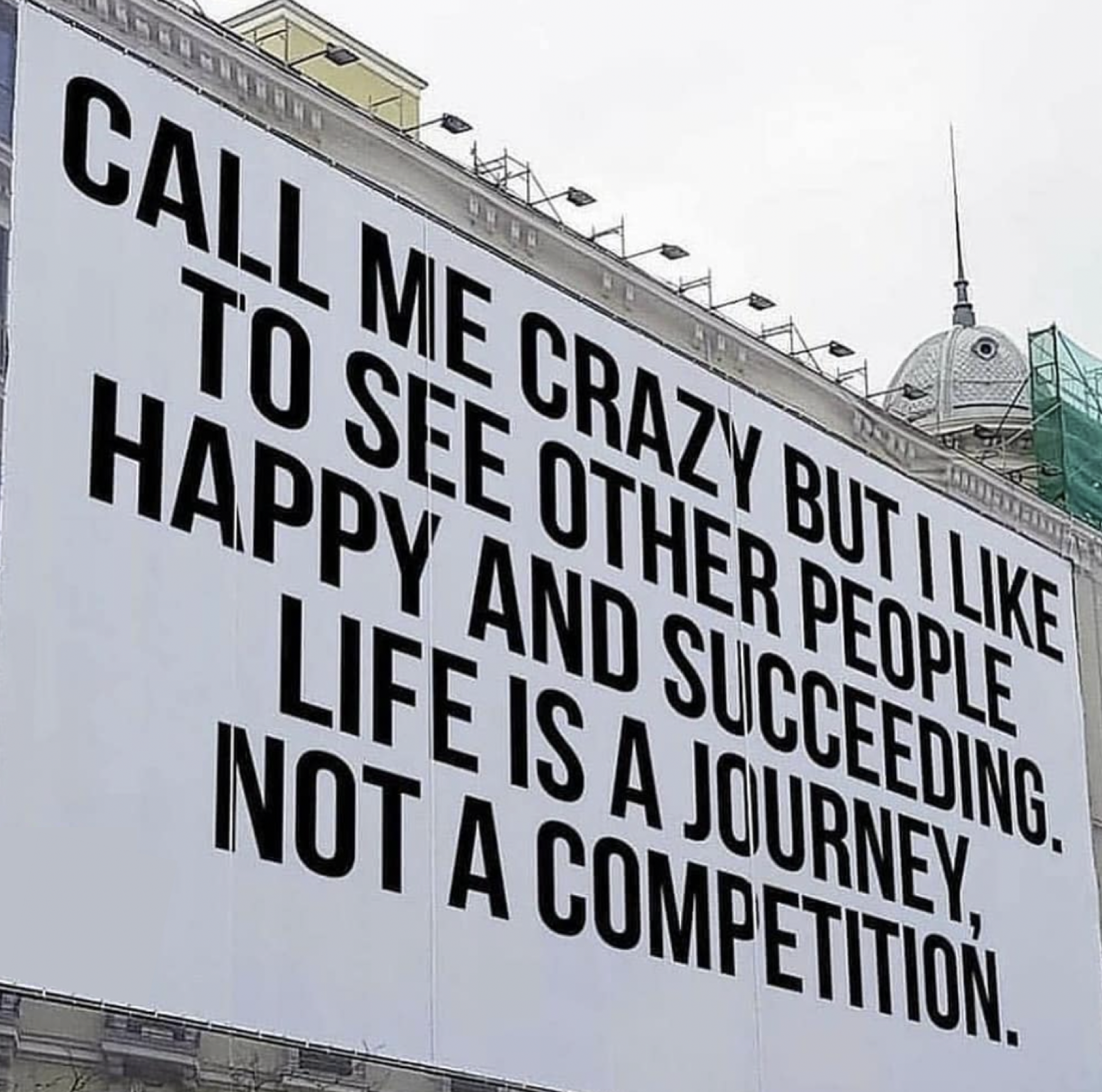 [Image] Be happy when other people are succeeding. Life is a journey, not a competition.