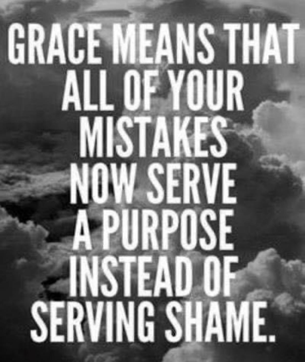 [Image] Show yourself some grace.
