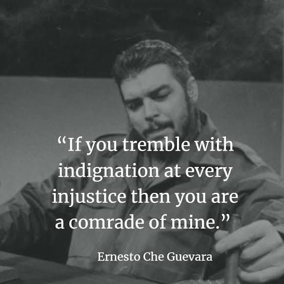 """""""If you tremble with indignation at every injustice then you are a comrade of mine"""" – Ernesto Che Guevara [1080×1080]"""