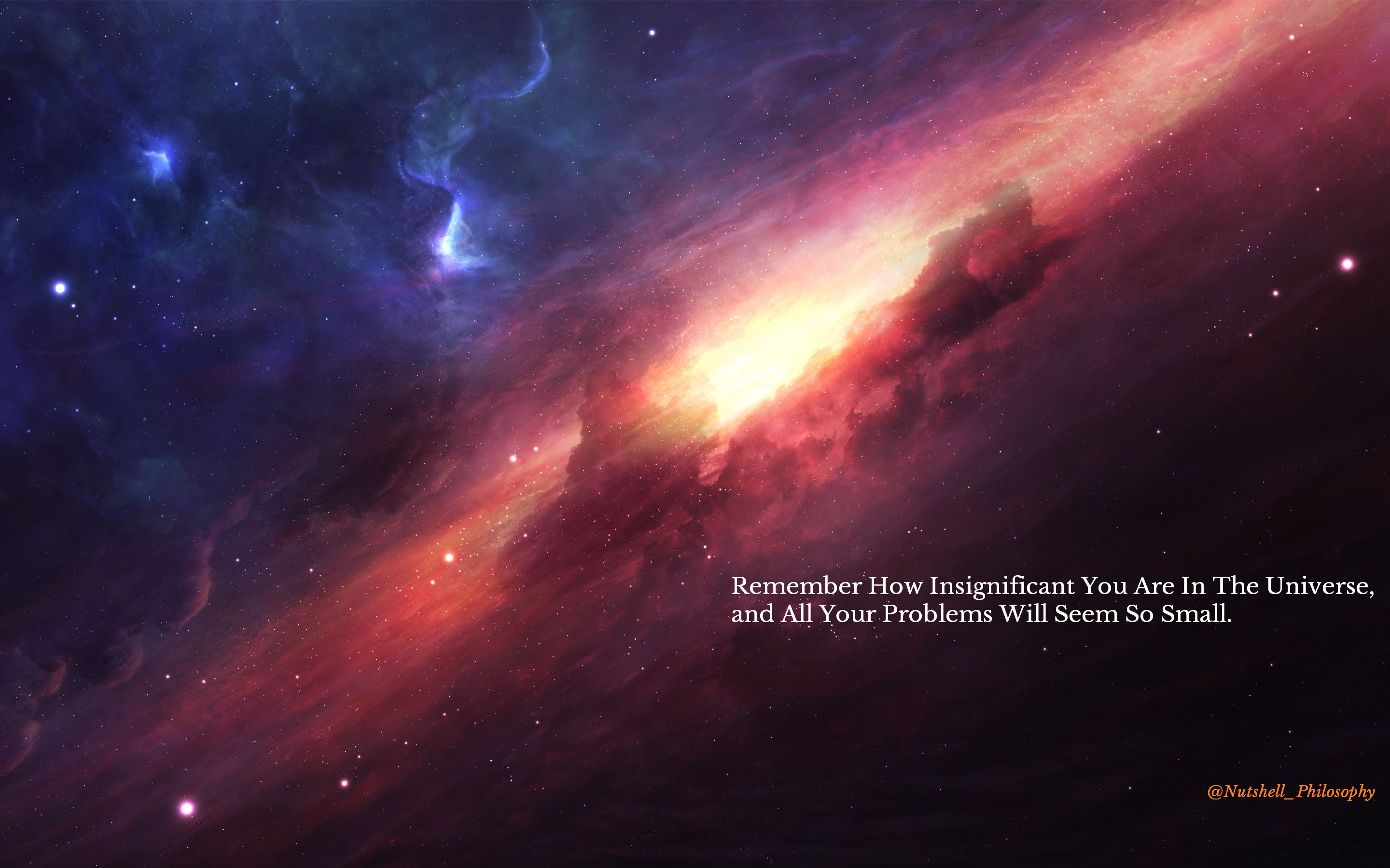 """""""Remember How Insignificant You Are In The Universe… """" @nutshell_philosophy [2880×1800] [OC] – Desktop Wallpaper with much room"""