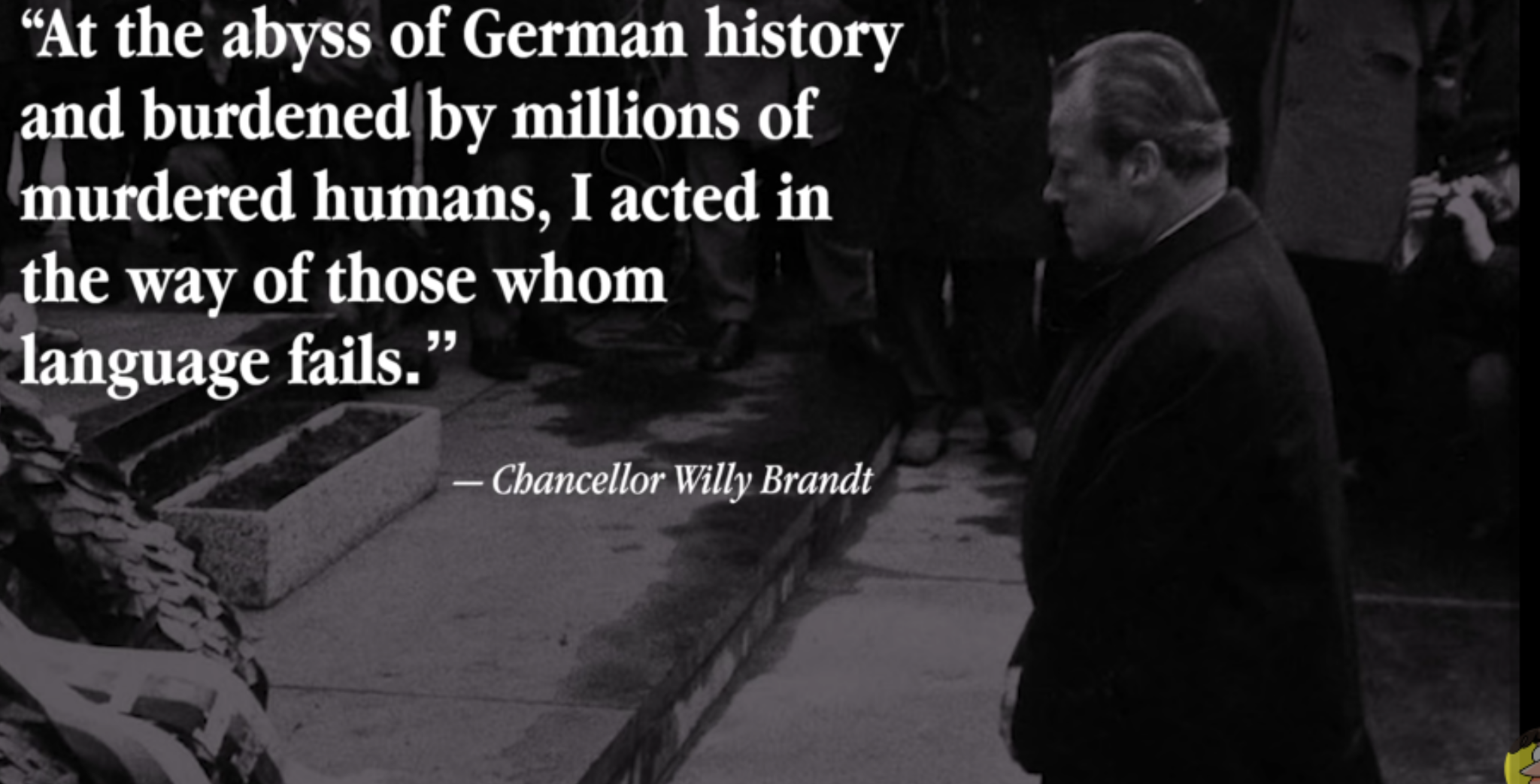 """""""I acted in the way of those whom language fails."""" -Willy Brandt [1920 x 1080]"""