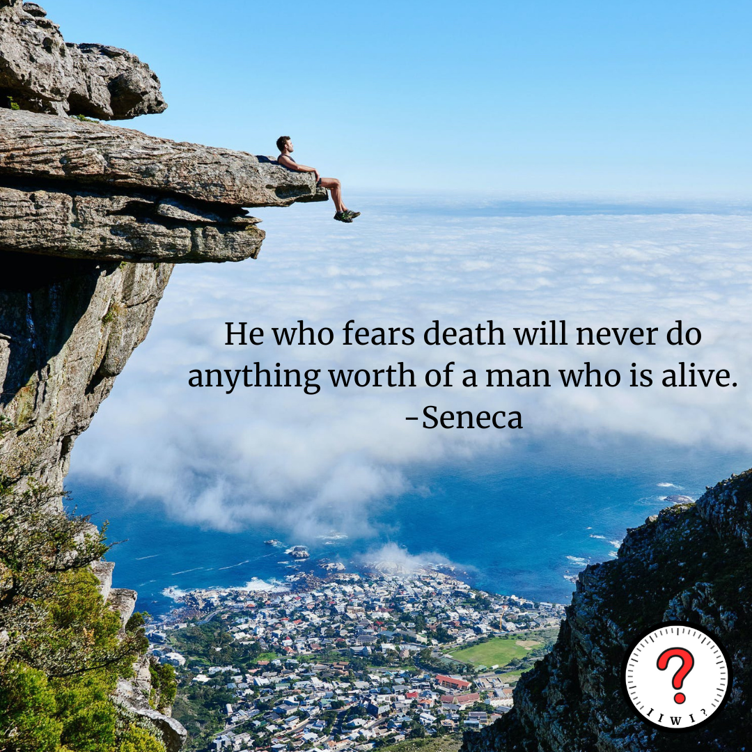 """""""He who fears death will never do anything worth of a man who is alive"""" -Seneca [1075 x 1075] @isitworthitinc on Instagram!"""