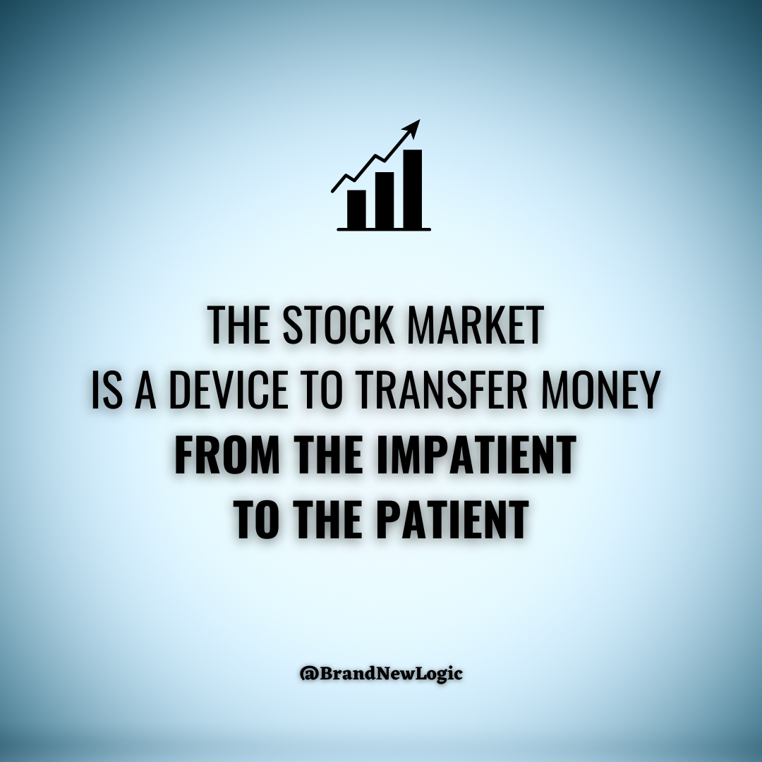 """""""The stock market is a device to transfer money from the impatient to the patient"""", Warren Buffett. 1080×1080"""