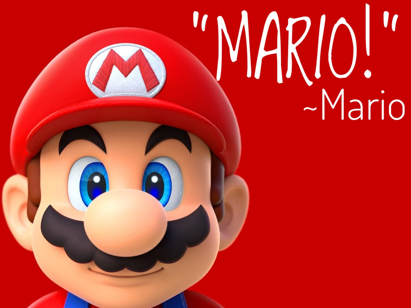 """""""MARIO!"""" as quoted by Mario in any number of Mario's games [1409×1057]"""