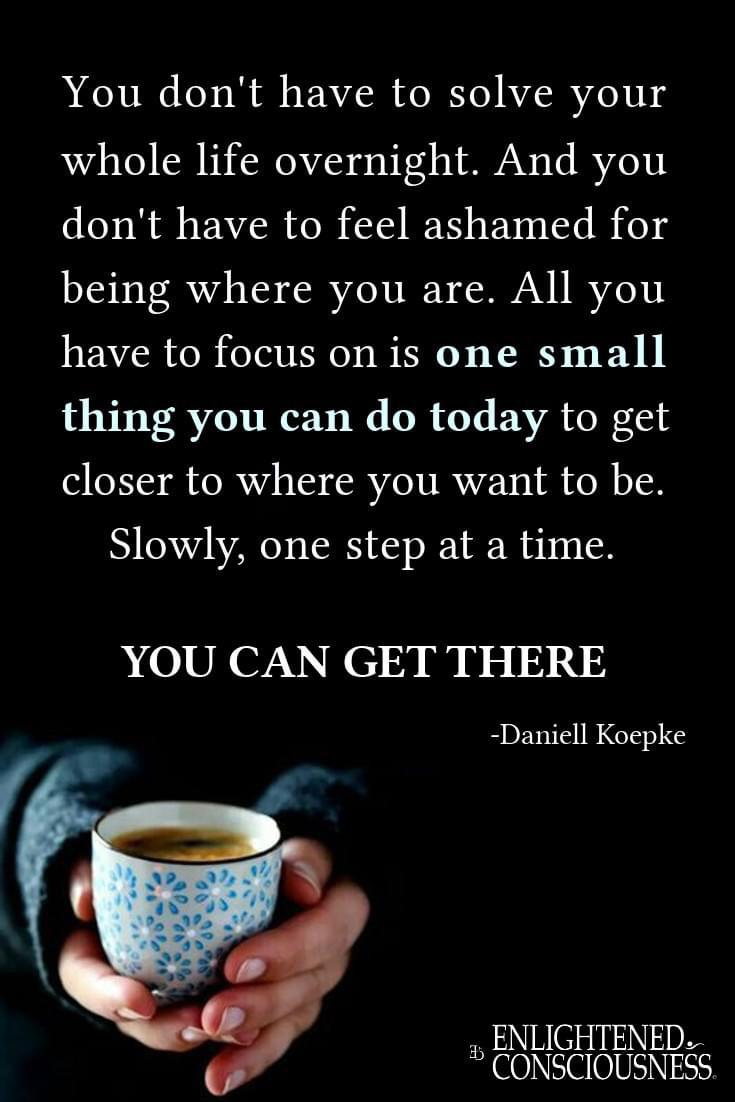 [image] even when that one small step is taking a shower, you're making progress.